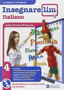Nordestcaffeisola.it Insegnare Lim. Italiano. Guida didattica. Per la 4ª classe elementare Image