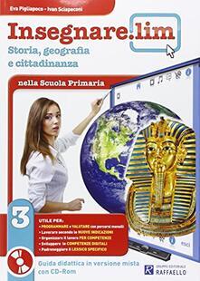 Ristorantezintonio.it Insegnare Lim. Storia e geografia. Guida didattica. Per la 3ª classe elementare Image