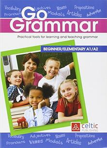 Go grammar. Practical tools for learning and teaching grammar.pdf