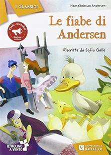 Listadelpopolo.it Le fiabe di Andersen. Ediz. illustrata Image