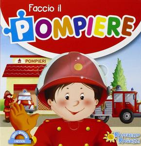 Libro Faccio il pompiere. Libro puzzle