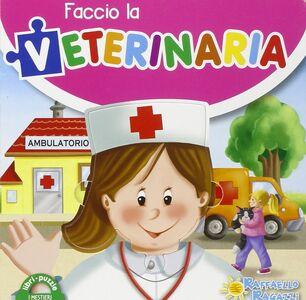 Libro Faccio la veterinaria. Libro puzzle