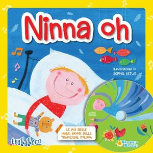 Ninna oh. Con CD Audio