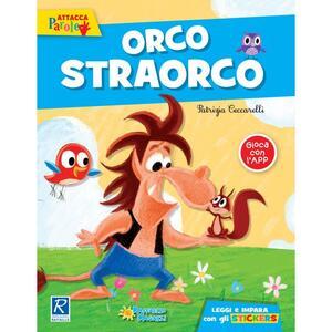 Orcostraorco. Ediz. illustrata