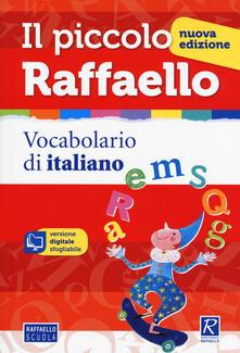 Nordestcaffeisola.it Il piccolo Raffaello. Vocabolario di italiano. Con CD-ROM Image