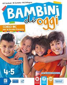 Antondemarirreguera.es Bambini di oggi. Per la 4ª-5ª classe elementare. Con ebook. Con espansione online Image