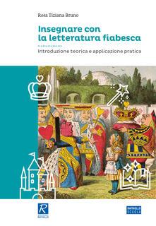 Listadelpopolo.it Insegnare con la letteratura fiabesca Image