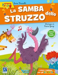 Antondemarirreguera.es La samba dello struzzo. Con adesivi Image