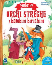 FIABE DI ORCHI STREGHE E BAMBINI BIRICHI