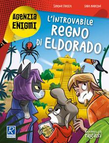 Listadelpopolo.it L' introvabile regno di Eldorado Image