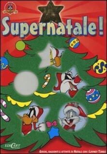 Equilibrifestival.it Supernatale! Giochi, racconti e attività di Natale con i Looney Tunes Image
