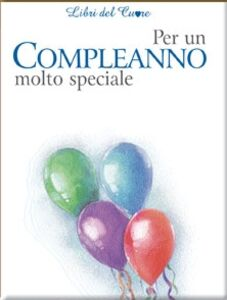 Libro Per un compleanno molto speciale