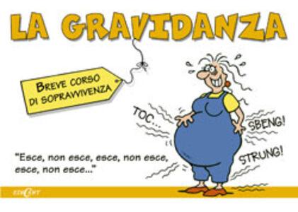 Foto Cover di La gravidanza, Libro di  edito da Edicart