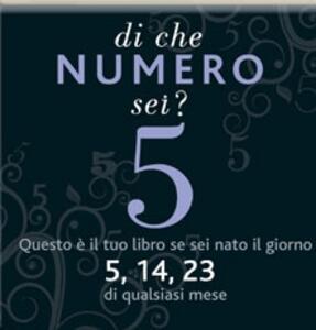 Di che numero sei? Cinque