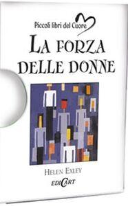 Foto Cover di La forza delle donne, Libro di  edito da Edicart