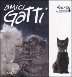 Foto Cover di Amici gatti, Libro di  edito da Edicart