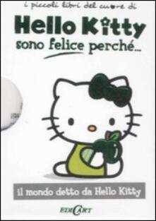 Sono felice perché... Hello Kitty