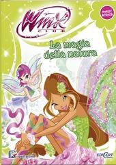 La magia della natura. Winx club. Magic series
