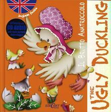 Tegliowinterrun.it Il brutto anatroccolo-The ugly duckling. Inglese facile. Ediz. bilingue. Con CD Audio Image