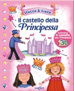 Libro Il castello della principessa. Con gadget Moira Butterfield , Estelle Corke