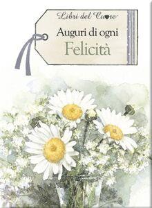Foto Cover di Auguri di ogni felicità, Libro di Pam Brown, edito da Edicart
