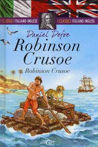 Foto Cover di Robinson Crusoe. Testo inglese a fronte, Libro di Daniel Defoe, edito da Edicart