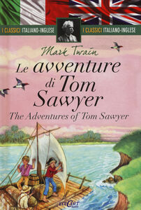 Libro Le avventure di Tom Sawyer-The adventures of Tom Sawyer Mark Twain