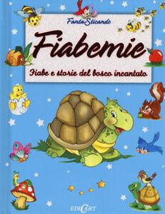 Libro Fiabemie. Fiabe e storie del bosco incantato
