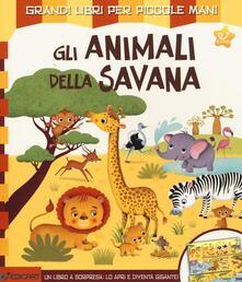 Filmarelalterita.it Gli animali della savana. Ediz. illustrata Image
