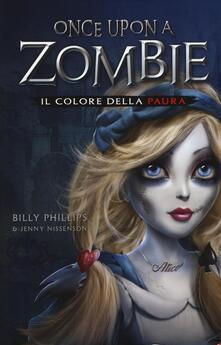 Rallydeicolliscaligeri.it Il colore della paura. Once upon a zombie. Vol. 1 Image
