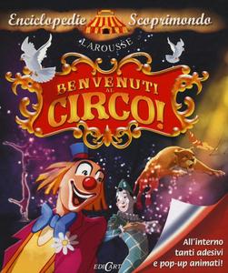 Libro Benvenuti al circo! Con adesivi Bernard Le Gall , Isa Python