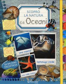 Filmarelalterita.it Gli oceani. Scopro la natura. Con adesivi Image