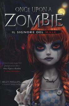 Il signore del male. Once upon a zombie. Vol. 2.pdf