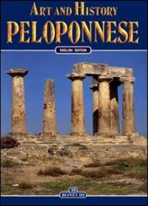 Arte e storia del Peloponneso. Ediz. inglese