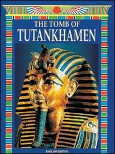 La tomba di Tutankhamon. Ediz. inglese