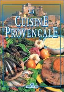 La cucina provenzale. Ediz. francese