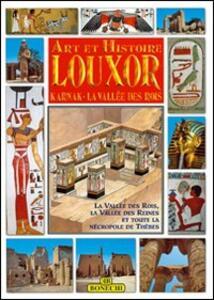 Luxor, Karnak, la valle dei Re. Ediz. francese
