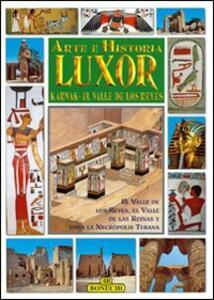Luxor, Karnak, la valle dei Re. Ediz. spagnola
