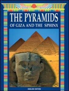 Le piramidi di Giza e la sfinge. Ediz. inglese