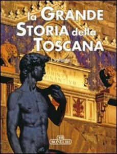 La grande storia della Toscana