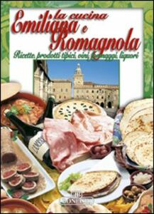 Libro La cucina emiliana e romagnola