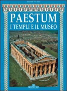 Paestum. I templi e il museo