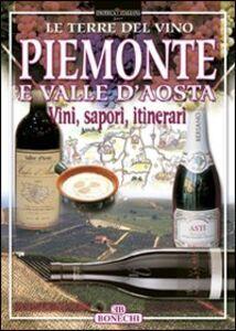 Libro Piemonte e Valle d'Aosta Paolo Piazzesi