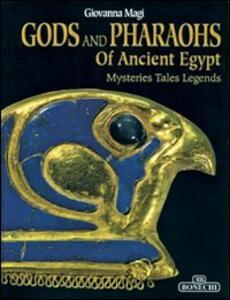 Dei e faraoni dell'antico Egitto. Ediz. inglese