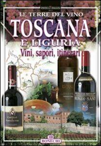 Foto Cover di Toscana e Liguria, Libro di Paolo Piazzesi, edito da Bonechi