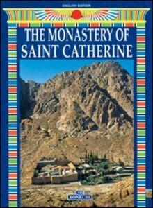 Libro Il Monastero di Santa Caterina. Ediz. inglese Giovanna Magi