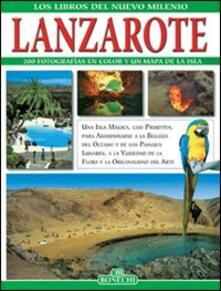 Lanzarote. Ediz. spagnola