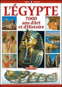 Egitto. 7000 anni di storia. Ediz. francese