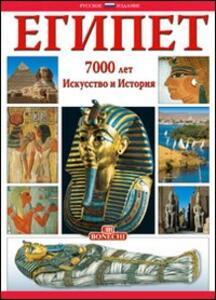 Egitto. 7000 anni di storia. Ediz. russa