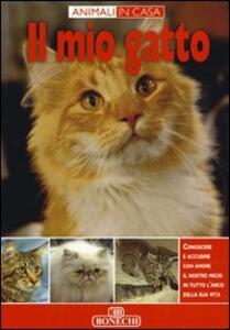 Il mio gatto. Ediz. italiana